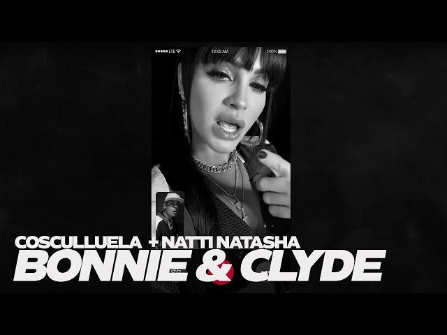 Cosculluela & Natti Natasha - Bonnie & Clyde