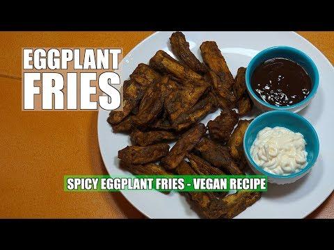 Eggplant Fries - Spicy Fried Eggplant - Vegan Recipes