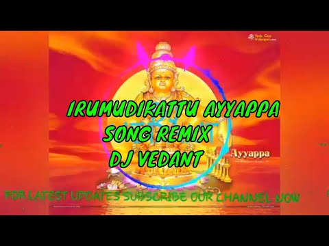 Ayyappa Irumudikattu Dj Song Download | Baixar Musica
