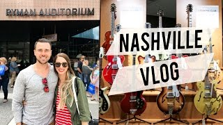 Nashville Vlog