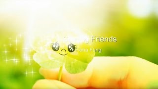 Watch Fiona Fung Shining Friends video