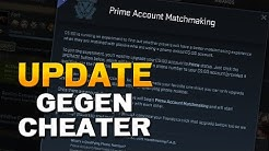 Prime Account Matchmaking - CS:GO Update gegen Cheater