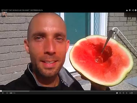 DETOXIFY * LOSE WEIGHT * EAT AS MUCH AS YOU WANT * WATERMELON FAST! * ALKALIZE WHILE YOU CLEANSE!