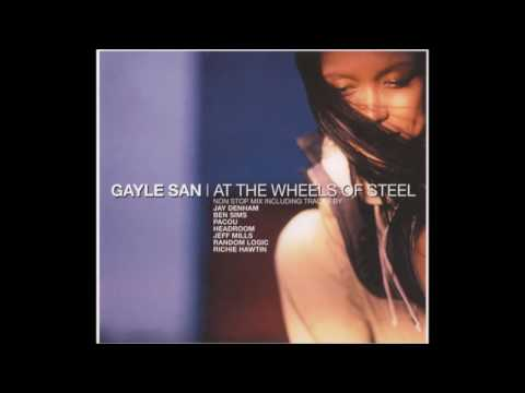 Gayle San - At The Wheels Of Steel 2000