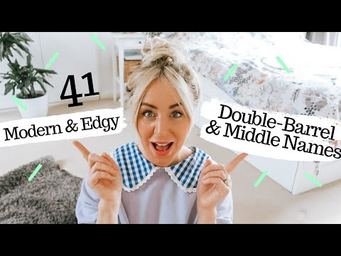 41 Modern & Edgy Double-Barrel Names & Daring Middle Name Inspo!  Unique Baby Names  - SJ STRUM