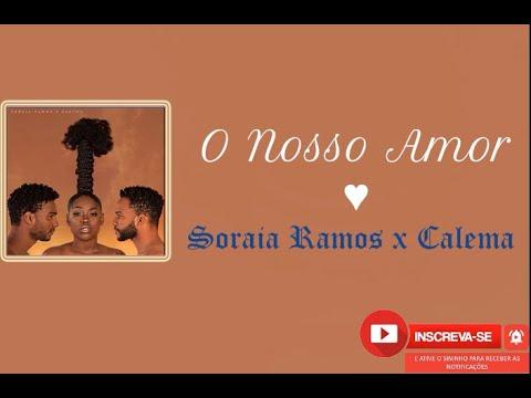 Suraia Ramos & Calemas Nosso Amor   Baixar Musica