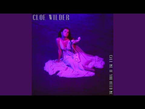 Cloe Wilder – Call Me If You Need Me