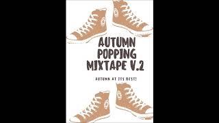 Autumn Popping Mixtape V.2  - Popping Music 2018
