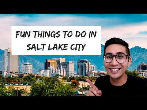 Salt Lake City - Fun Things To Do For Adults 2018
