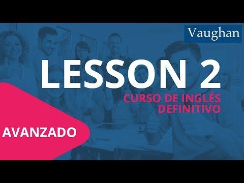 Lección 2 - Nivel Avanzado |Curso Vaughan para Aprender Inglés Gratis