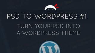 PSD to WordPress Tutorial