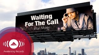Irfan Makki - Waiting For The Call | Promo