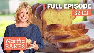 Martha Stewart Bakes Brioche Bread 4 Ways | Martha Bakes Classic Episodes
