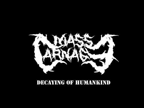 Mass Carnage - Instilled By Madness