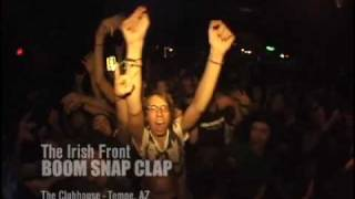 The Irish Front - Boom Snap Clap(live)