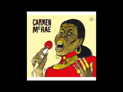 Carmen McRae - (I Don't Stand) A Ghost of a Chance (With You)