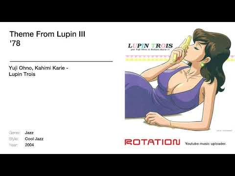 Yuji Ohno, Kahimi Karie - Theme From Lupin III '78