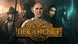 the Age Of Decadence - Обзор