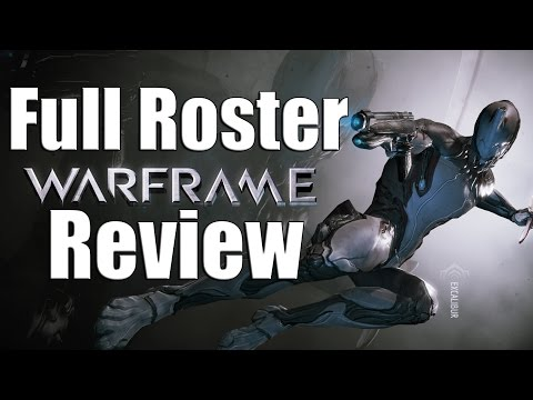 Warframe: Full Roster Review 2017