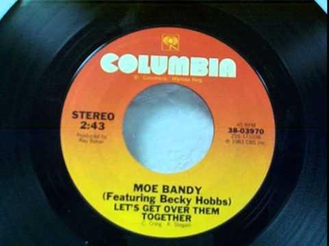 Moe Bandy / Becky Hobbs ~ Let's Get Over Them Together