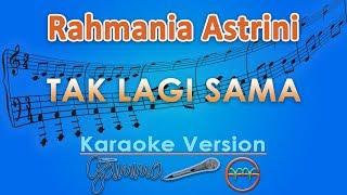 Download Mp3 Rahmania Astrini - Tak Lagi Sama  Karaoke    Gmusic