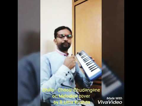"||CHALO||""Choosi Chudangane""on MELODICA (Pianica) - (Practice Version) by B Krishna."