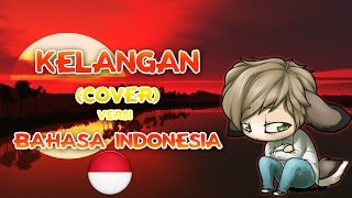 Kelangan (Wandra) - Cover + Lirik | Versi Bahasa Indonesia #AbayCover