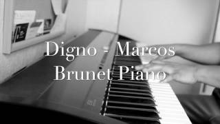Digno - Marcos Brunet Piano