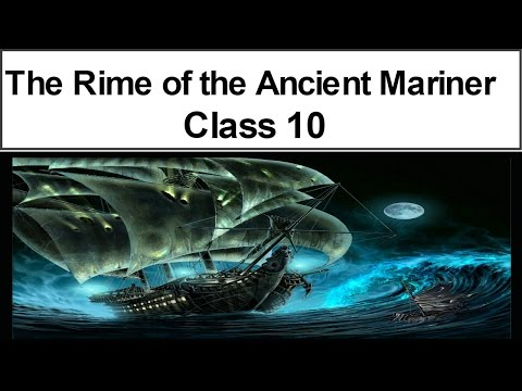The Rime of the Ancient Mariner Class 10 ( Part 1)  Explanation in Hindi
