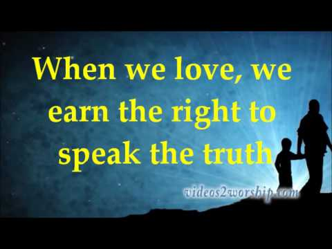 Casting Crowns Love You With The Truth Lyrics Youtube