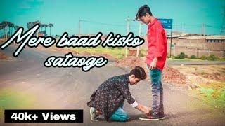 Mere Baad Kisko Sataoge (Official video) | Meri Dosti Ki Balaye lo | Godda ROYAL Creation