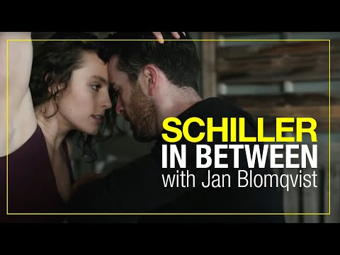 "SCHILLER: ""In Between"" // mit Jan Blomqvist"
