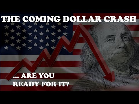 THE COMING DOLLAR CRASHARE YOU READY FOR IT?