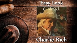 Watch Charlie Rich Easy Look video