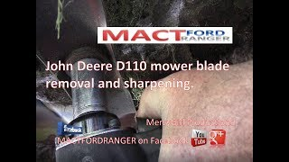 How to remove and sharpen blades on a John Deere D110