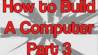 Part 3 - How to build a computer - Installing RAM/Memory To Motherboard