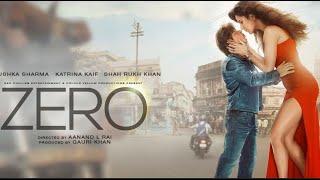 Zero Full Movie facts and screenshot | Shah Rukh Khan | Anushka Sharma | Katrina Kaif | Aanand L Rai