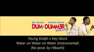 Water on Water on Water (Instrumental) - Young Dolph & Key Glock | Re-Prod. by Hibachi Records