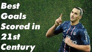 Best Goals Scored in 21st Century