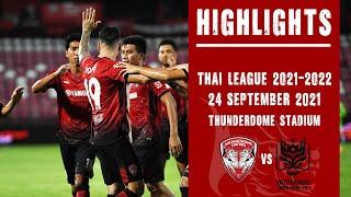 HIGHLIGHTS (FULL) Thai League :  Muangthong United 2-1 Ratchaburi  : 24.09.2021
