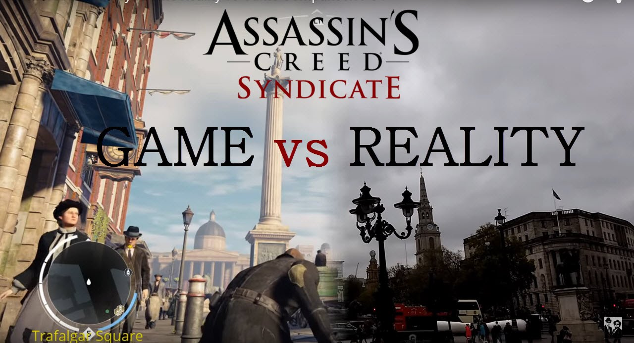 Assassin S Creed Syndicate Game Vs Reality Ps4 Vs Reality