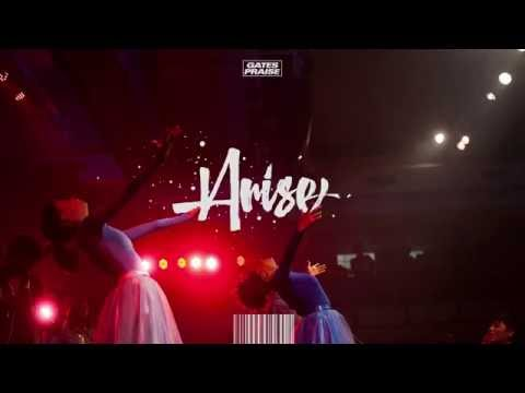 Gates Praise – Arise