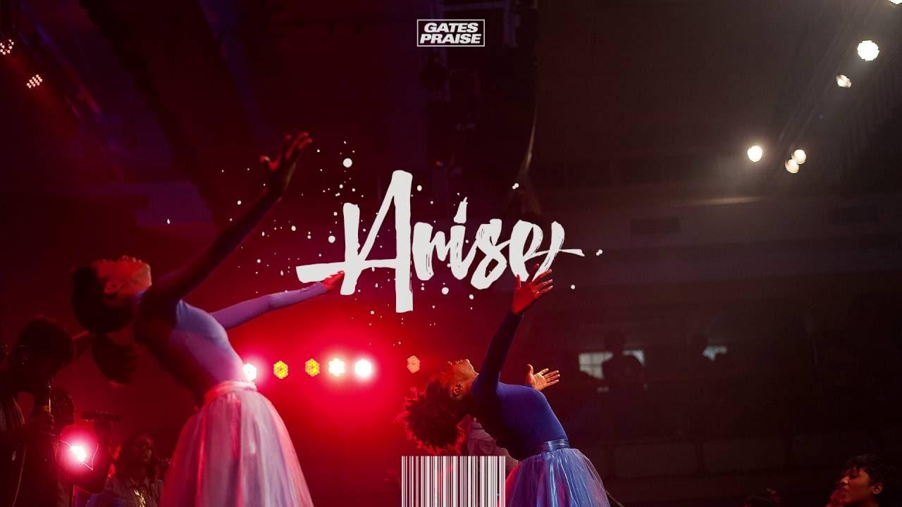 gates-praise-arise-gatespraise