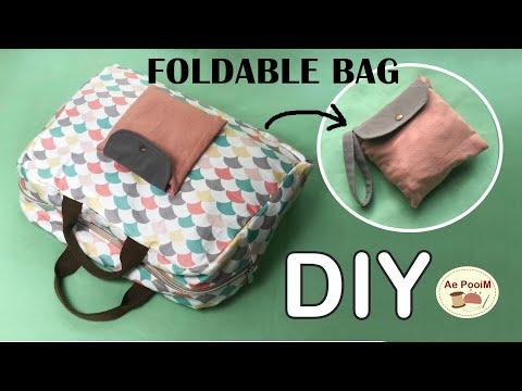 DIY Foldable Travel Bag | วิธีการทำกระเป๋าเดินทางพับได้