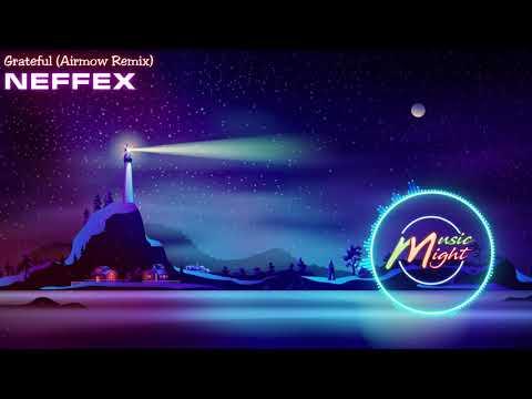 NEFFEX - Grateful (Airmow Remix) 1 hour    Music Night