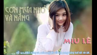 [MV Kara] Cơn Mưa Nhỏ Và Nắng - Miu Lê