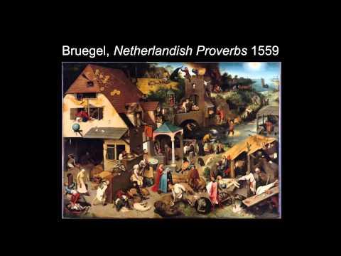 ARTH 4007 Pieter Bruegel (Brueghel) the Elder Part 2
