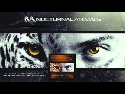 Darren Porter, RAM & Natalie Gioia - One Million Seconds (Billy Gillies Extended Remix)