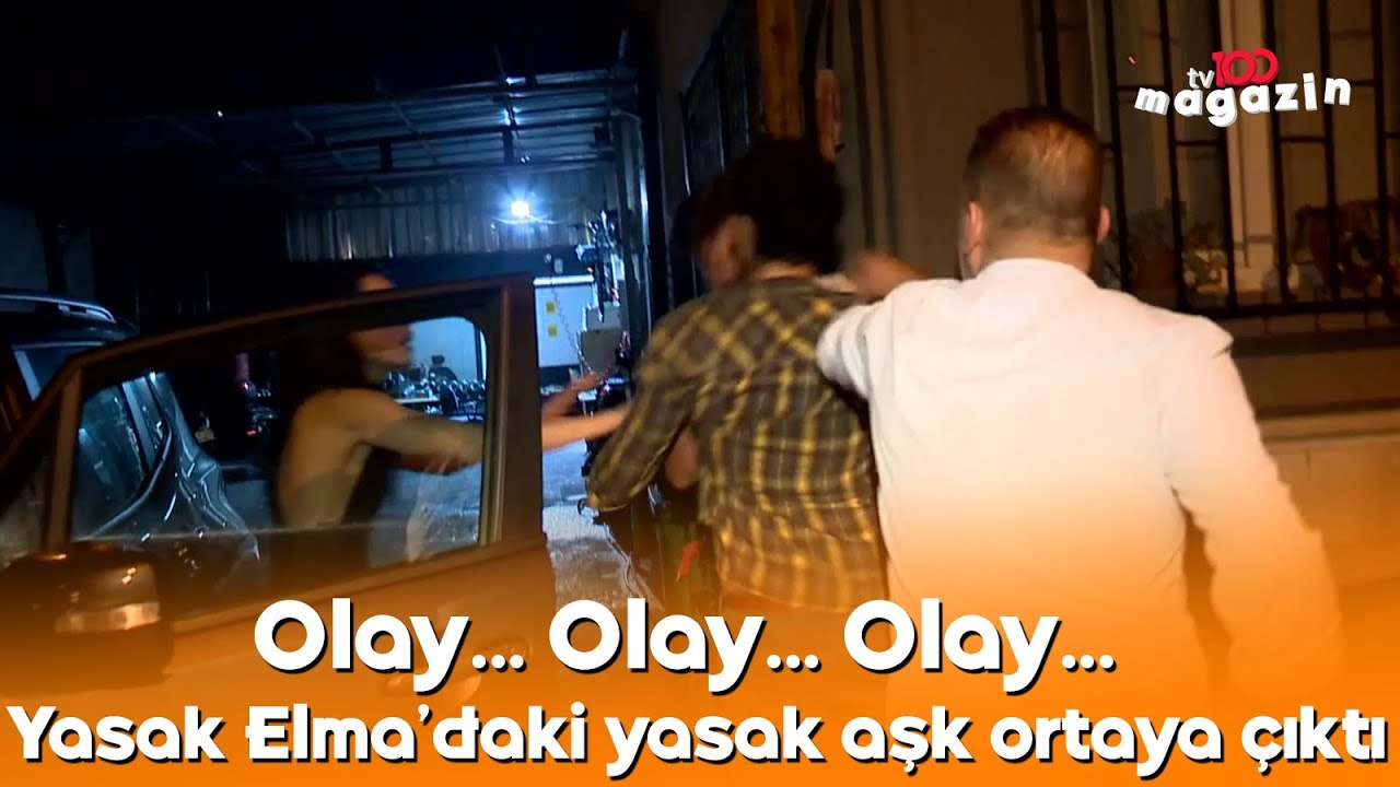 Download Olay... Olay... Olay... Yasak Elma'daki yasak aşk ortaya çıktı. Muhabire kafa attı