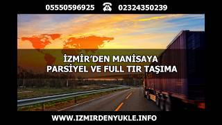 İZMİR MANİSA NAKLİYE VE TAŞIMACILIK - 0555 0596925